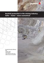 Rockfall protection in the mining industry: Safer ? faster ? more economical