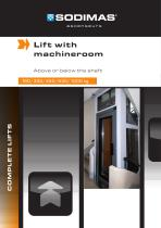 Lift with machine room
